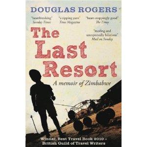 The Last Resort: A Zimbabwe Memoir
