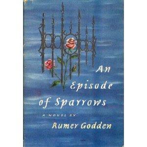 An Episode of Sparrows: A Novel