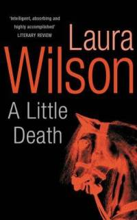 A-little-death-laura-wilson-paperback-cover-art