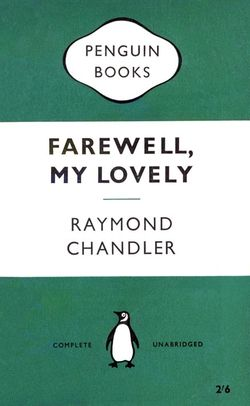 Penguin-701-f Chandler Farewell My Lovely