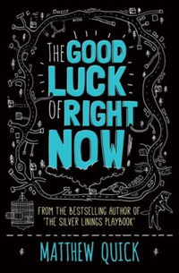 The-good-luck-of-right-now-9781447247449