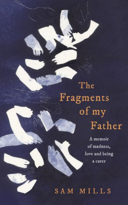 The-Fragments-of-My-Father-Sam-Mills